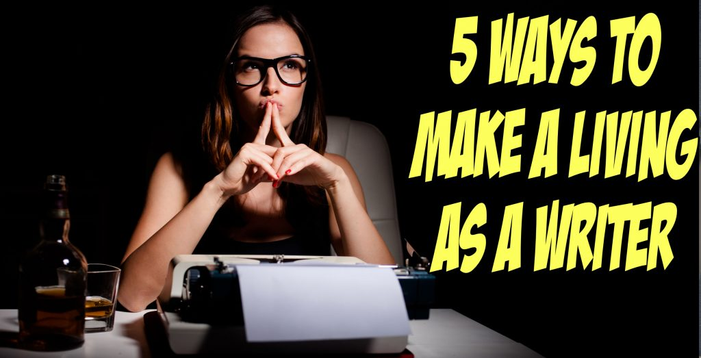 SNM060: 5 Ways to Make a Living as a Writer 3