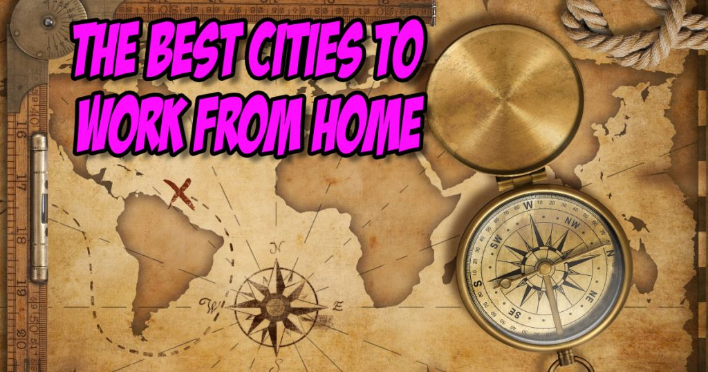 SNM074: The Best Cities to Work from Home 2
