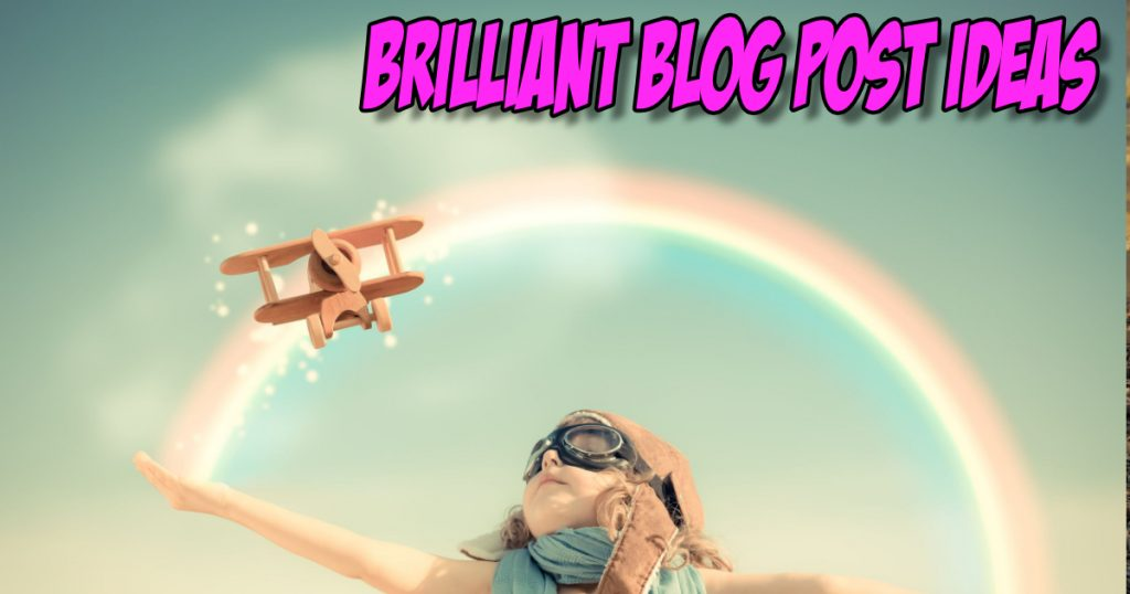 SNM070: Brilliant Blog Post Ideas 2