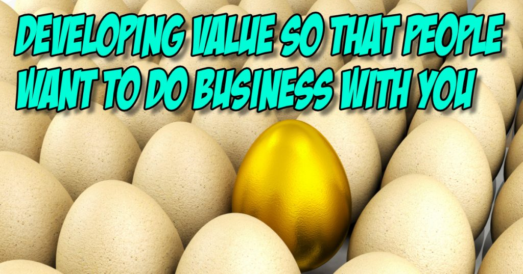 SNM091: Developing Value So That People Want to Do Business With You 2