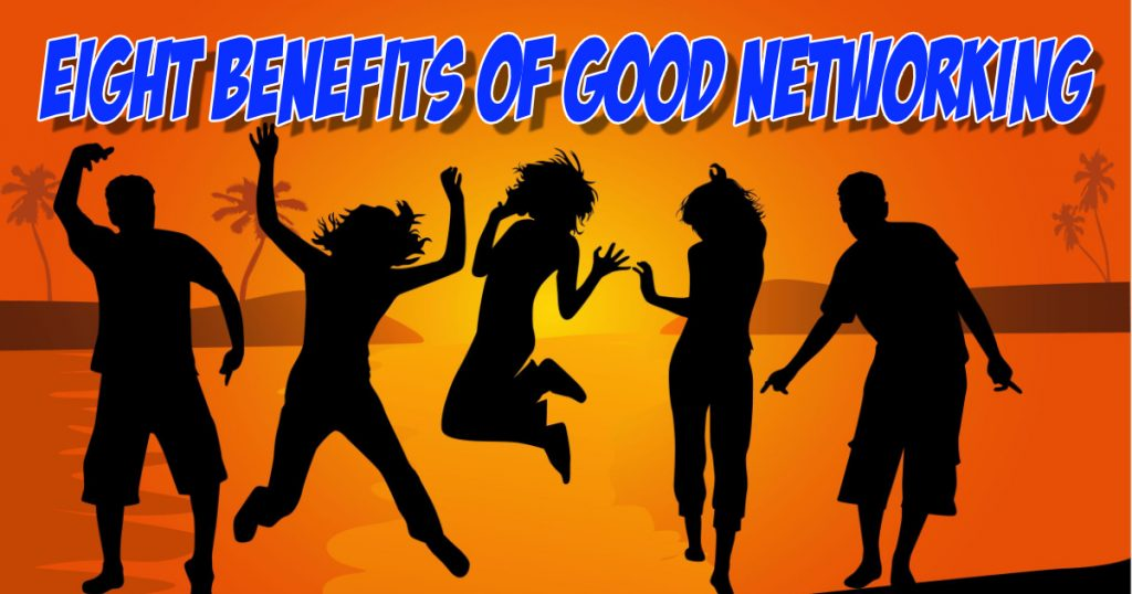 SNM111: Eight Benefits of Good Networking 2