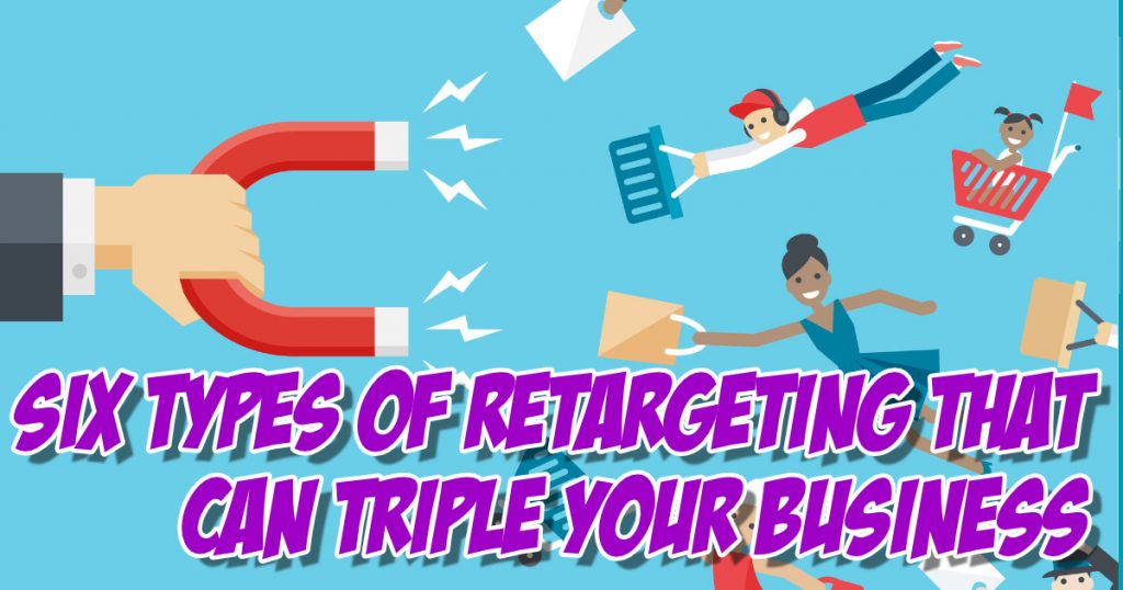 SNM107: Six Types of Retargeting That Can Triple Your Business 2