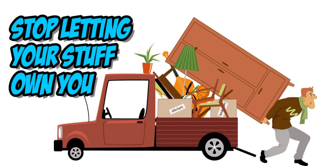 SNM122: Stop Letting Your Stuff Own You 2