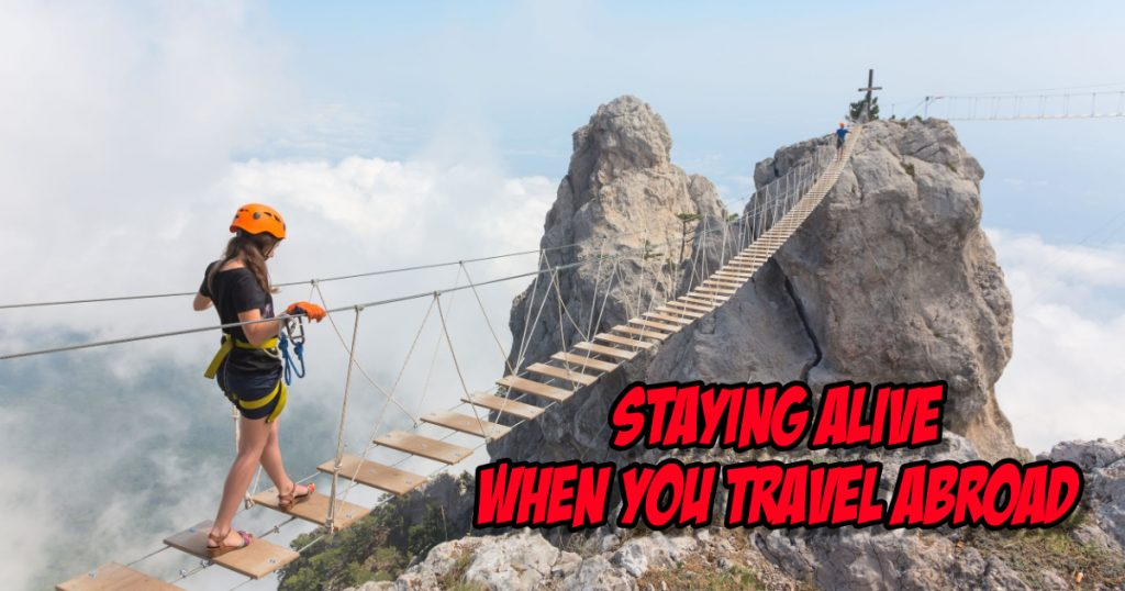 SNM125: Staying Alive when you Travel Abroad 2