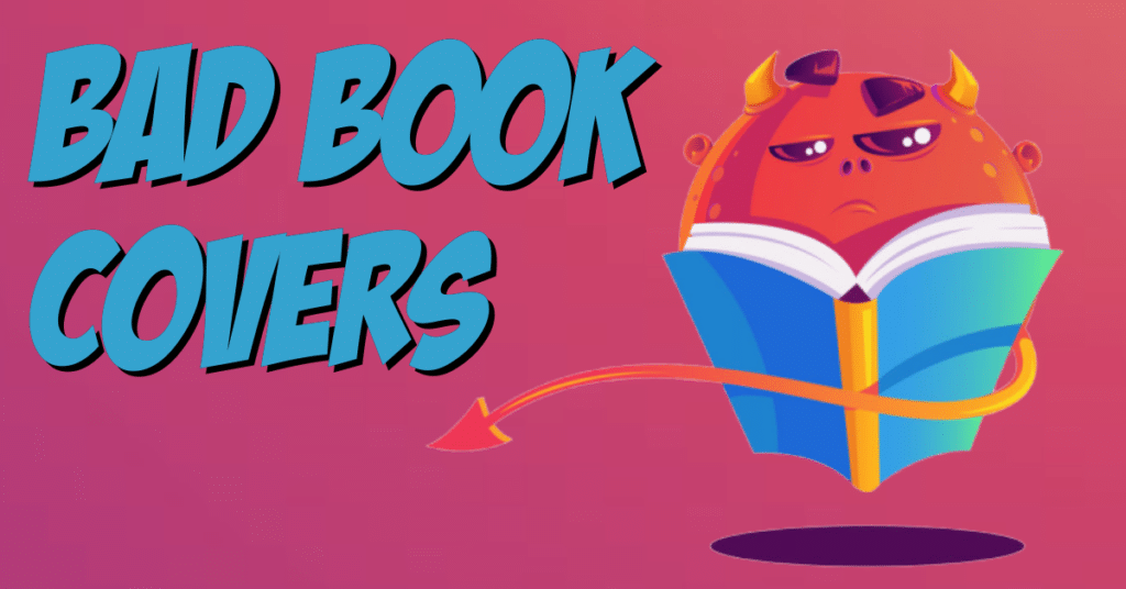 blog featured image bad covers killing your book sales