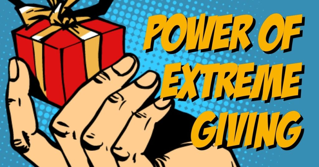 extreme giving