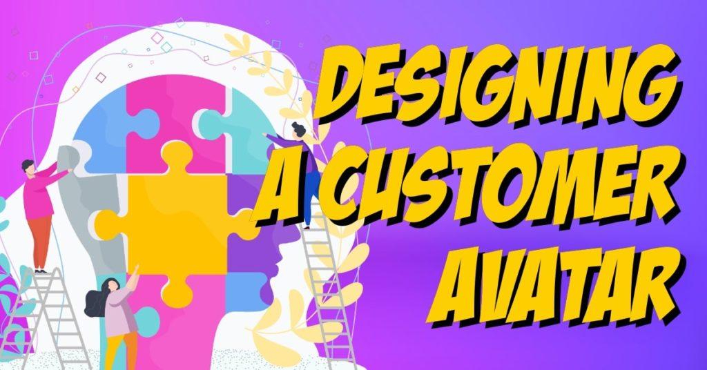 Designing a Customer Avatar