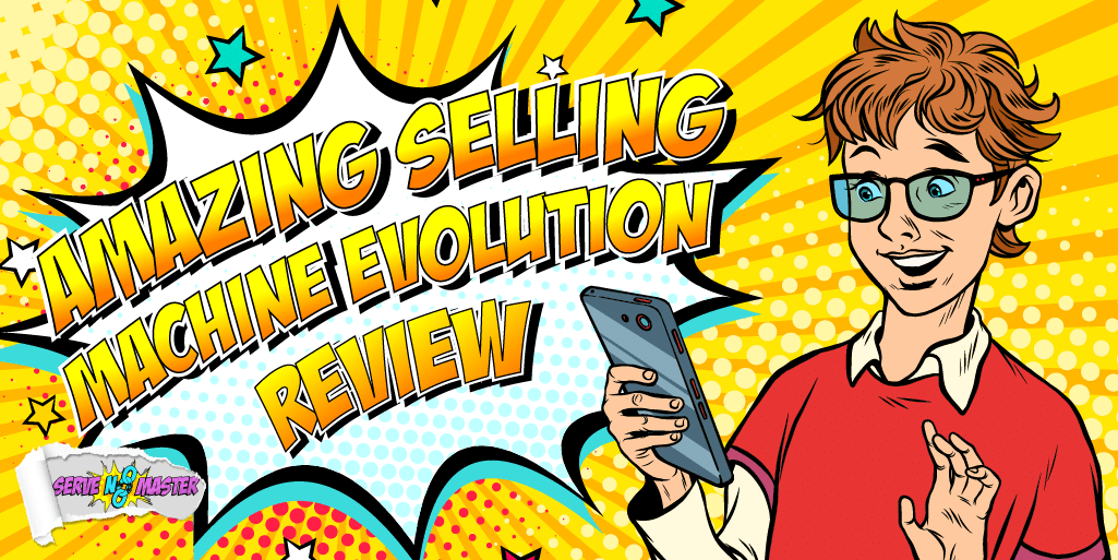 Amazing Selling Machine Evolution Review