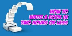 SNM137: Write An Entire Book In 2 Hours or Less