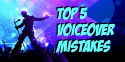 Top 5 Voiceover Mistakes Audiobook Narrators Make